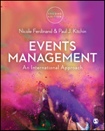 Solution Manual For Events Management An International Approach 2nd Edition By Nicole Ferdinand, Paul J. Kitchin, ISBN 9781473919099, ISBN 9781473919082