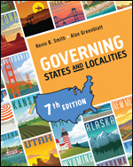 Solution Manual For Governing States and Localities 7th Edition By Kevin B. Smith, Alan Greenblatt, ISBN 9781544325422, ISBN 9781544370699, ISBN 9781544380667