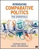 Solution Manual For Introducing Comparative Politics The Essentials By Stephen Orvis, Carol Ann Drogus, ISBN 9781506385693, ISBN 9781544344409, ISBN 9781544354293