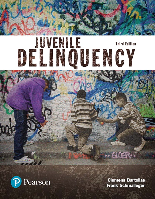 Solution Manual For Juvenile Delinquency (Justice Series) 3rd Edition By Clemens Bartollas, Frank Schmalleger, ISBN-10 0134548663, ISBN-13 9780134548661