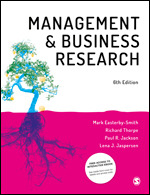 Solution Manual For Management and Business Research 6th Edition By Mark Easterby-Smith, Richard Thorpe, Paul R. Jackson, Lena J. Jaspersen, ISBN: 9781526424808, ISBN: 9781526424792