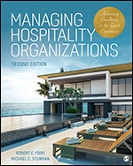 Solution Manual For Managing Hospitality Organizations Achieving Excellence in the Guest Experience 2nd Edition By Robert C. Ford, Michael C. Sturman, ISBN 9781544321509
