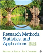 Solution Manual For Research Methods, Statistics, and Applications 2nd Edition By Kathrynn A. Adams, Eva K. Lawrence, ISBN 9781506350455, ISBN 9781544330167, ISBN 9781544332659