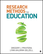 Solution Manual For Research Methods for Education By Gregory J. Privitera, Lynn Ahlgrim-Delzell, ISBN 9781506303321, ISBN 9781544337579, ISBN 9781544337586