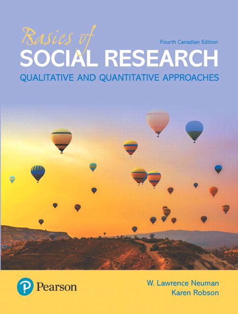 Solution Manual For Revel for Basics of Social Research, 4th Canadian Edition By Lawrence W Neuman, Karen Robson, ISBN-10 0135334616, ISBN-13 9780135334614