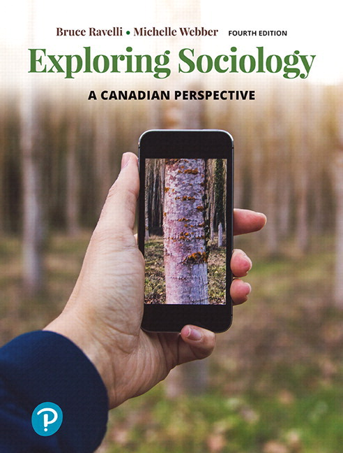 Solution Manual For Revel for Exploring Sociology A Canadian Perspective 4th Edition By Bruce Ravelli, Michelle Webber, ISBN-10 0134820614, ISBN-13 9780134820613
