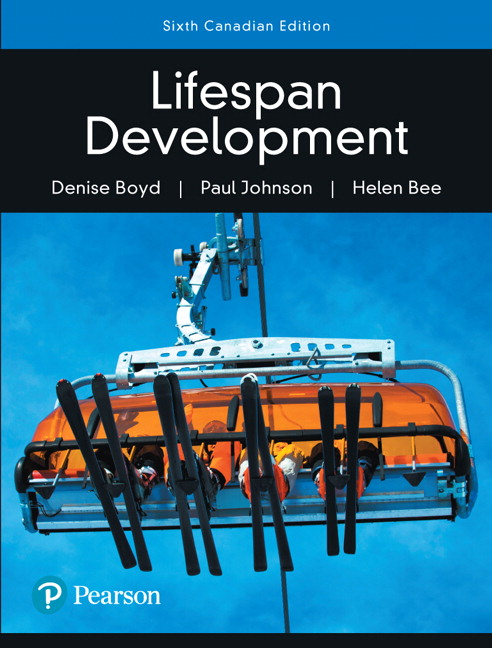 Solution Manual For Revel for Lifespan Development, 6th Canadian Edition By Paul Johnson, Helen Bee, ISBN-10 0134661842, ISBN-13 9780134661841