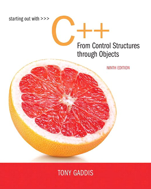 Solution Manual For Starting Out with C++ from Control Structures to Objects Plus MyLab Programming with Pearson eText 9th Edition By Tony Gaddis, ISBN-10: 0134544846, ISBN-13: 9780134544847