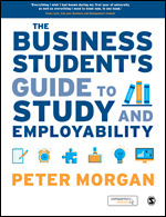 Solution Manual For The Business Student's Guide to Study and Employability 1st Edition By Peter Morgan, ISBN 9781446274132, ISBN 9781446274125