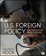 Solution Manual For U.S. Foreign Policy The Paradox of World Power 6th Edition By Steven W. Hook, ISBN 9781506396910