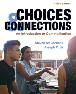 Test Bank For Choices & Connections An Introduction to Communication 3rd Edition| ©2020 by Steven McCornack,Joseph Ortiz,ISBN:9781319227937