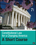 Test Bank For Constitutional Law for a Changing America A Short Course 7th Edition By Lee Epstein, Thomas G. Walker, ISBN: 9781506348735, ISBN: 9781544350523