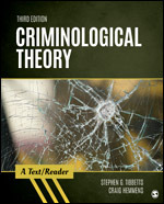 Test Bank For Criminological Theory A TextReader 3rd Edition By Stephen G. Tibbetts, Craig Hemmens, ISBN 9781506367828, ISBN 9781544327747, ISBN 9781544327754