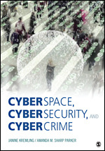 Test Bank For Cyberspace, Cybersecurity, and Cybercrime By Janine Kremling, Amanda M. Sharp Parker, ISBN: 9781506347257