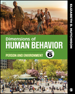 Test Bank For Dimensions of Human Behavior Person and Environment 6th Edition By Elizabeth D. Hutchison, ISBN 9781544339290, ISBN 9781544379715, ISBN 9781544356129
