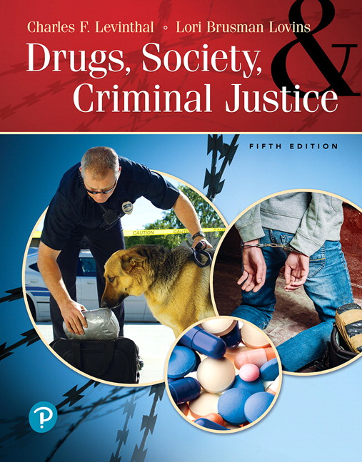 Test Bank For Drugs, Society and Criminal Justice, 5th Edition By Charles F. Levinthal, Lori Brusman Lovins, ISBN-10 0135180031, ISBN-13 9780135180037