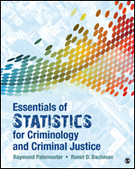 Test Bank For Essentials of Statistics for Criminology and Criminal Justice By Raymond Paternoster, Ronet D. Bachman, ISBN 9781506365473, ISBN 9781506385051, ISBN 9781544332734