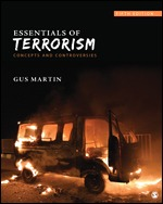 Test Bank For Essentials of Terrorism Concepts and Controversies 5th Edition By Gus Martin, ISBN 9781544342931