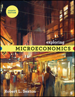 Test Bank For Exploring Microeconomics 8th Edition By Robert L. Sexton, ISBN 9781544363349, ISBN 9781544339443