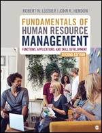 Test Bank For Fundamentals of Human Resource Management Functions, Applications, and Skill Development 2nd Edition By Robert N. Lussier, John R. Hendon, ISBN: 9781544324494, ISBN: 9781544324487, ISBN: 9781544388786