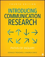 Test Bank For Introducing Communication Research Paths of Inquiry 4th Edition By Donald Treadwell, Andrea Davis, ISBN 9781506369051