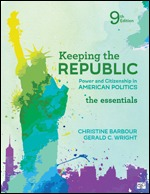 Test Bank For Keeping the Republic Power and Citizenship in American Politics, The Essentials 9th Edition By Christine Barbour, Gerald C. Wright, ISBN: 9781544326078, ISBN: 9781544326061, ISBN: 9781544369747, ISBN: 9781544369853