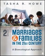 Test Bank For Marriages and Families in the 21st Century A Bioecological Approach 2nd Edition By Tasha R. Howe, ISBN 9781506340968, ISBN 9781506398792