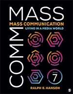 Test Bank For Mass Communication Living in a Media World 7th Edition By Ralph E. Hanson, ISBN 9781544332338, ISBN 9781544332345, ISBN 9781544361918