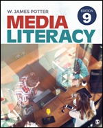Test Bank For Media Literacy 9th Edition By W. James Potter, ISBN 9781506366289, ISBN 9781544395258