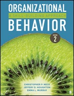 Test Bank For Organizational Behavior A Skill-Building Approach 2nd Edition By Christopher P. Neck, Jeffery D. Houghton, Emma L. Murray, ISBN: 9781544317533, ISBN: 9781544317540, ISBN: 9781544370736