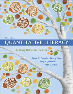 Test Bank For Quantitative Literacy: Thinking Between the Lines (Cloth Text) 3rd Edition| ©2018 by Bruce Crauder,Benny Evans,Jerry Johnson,Alan Noell,ISBN:9781319056964
