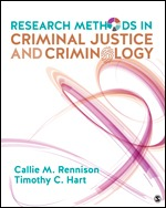 Test Bank For Research Methods in Criminal Justice and Criminology By Callie Marie Rennison, Timothy C. Hart, ISBN 9781506347813, ISBN 9781544329246, ISBN 9781544329253