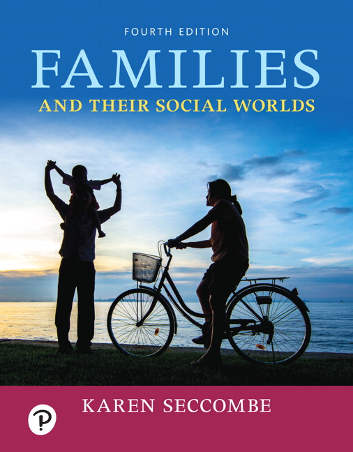 Test Bank For Revel for Families and Their Social Worlds 4th Edition By Karen T. Seccombe, ISBN-10 0135200334, ISBN-13 9780135200339