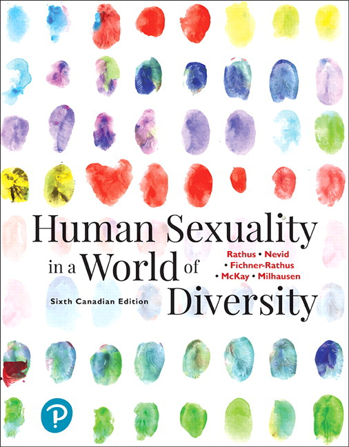 Test Bank For Revel for Human Sexuality in a World of Diversity, 6th Canadian Edition By Spencer A. Rathus, Jeffrey S. Nevid, Lois Fichner-Rathus, Alex McKay, Robin Milhausen, ISBN-10: 0135166365, ISBN-13: 9780135166369