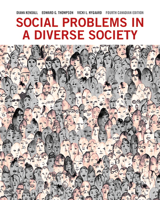 Test Bank For Social Problems in a Diverse Society, Fourth Canadian Edition, 4th Edition By Diana Kendall, Edward G. Thompson, Vicki L. Nygaard, ISBN-10: 0205885756, ISBN-13: 9780205885756