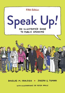 Test Bank For Speak Up! An Illustrated Guide to Public Speaking 5th Edition  ©2020 by Douglas Fraleigh,Joseph Tuman,ISBN:9781319236762