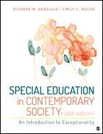 Test Bank For Special Education in Contemporary Society An Introduction to Exceptionality 6th Edition By Richard M. Gargiulo, Emily C. Bouck, ISBN: 9781506378411, ISBN: 9781506310701, ISBN: 9781506379456, ISBN: 9781506380575
