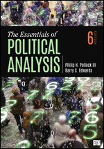 Test Bank For The Essentials of Political Analysis 6th Edition By Philip H. Pollock III, Barry C. Edwards, ISBN: 9781506379616, ISBN: 9781544389929, ISBN: 9781544391359