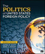 Test Bank For The Politics of United States Foreign Policy 7th Edition By James M. Scott, Jerel A. Rosati, ISBN 9781544374550