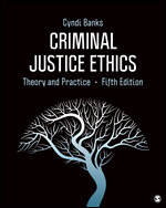 Test bank for Criminal Justice Ethics Theory and Practice 5th Edition By Cyndi Banks, ISBN 9781544353593