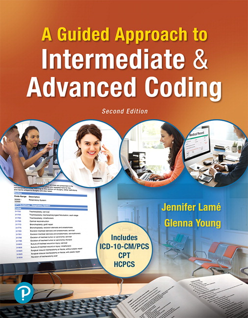 Test bank for MyLab Health Professions with Pearson eText for A Guided Approach to Intermediate & Advanced Coding, 2nd Edition By Jennifer Lame, ISBN-10 0135190770, ISBN-13 9780135190777