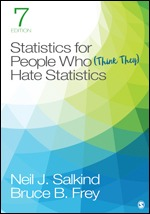 Test bank for Statistics for People Who (Think They) Hate Statistics 7th Edition By Neil J. Salkind, Bruce B. Frey, ISBN: 9781544381855, ISBN: 9781544397528, ISBN: 9781071811757