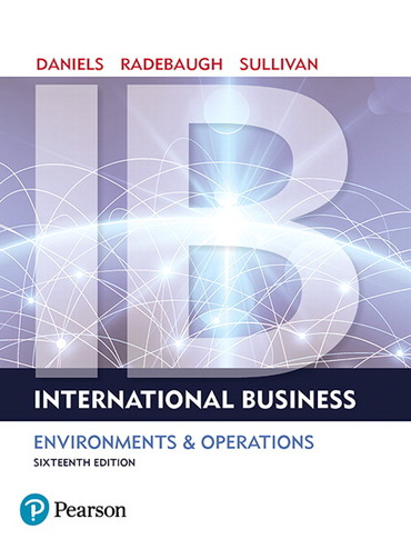 Test Bank For International Business Plus 2019 MyLab Management with Pearson eText -- Access Card Package, 16th Edition By John Daniels,Lee H. Radebaugh,Daniel Sullivan,ISBN-13: 9780134201573