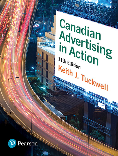 Test Bank For Canadian Advertising in Action, 11Edition By Keith J. Tuckwell,ISBN-10: 0134584732 , ISBN-13: 9780134584737