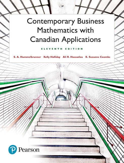 Solution Manual For Contemporary Business Mathematics with Canadian Applications 11th Canadian Edition By S. A. Hummelbrunner,Kelly Halliday, Ali R. Hassanlou, K. Suzanne Coombs,ISBN-10: 0134563611,ISBN-13: 9780134563619