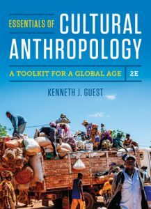 Solution Manual (Downloadable Files) for Essentials of Cultural Anthropology 2nd edition by Kenneth J. Guest ISBN 9780393656619