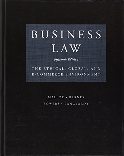 Solution Manual for Business Law: Text and Cases, 15th Edition, Kenneth W. Clarkson, Roger LeRoy Miller, ISBN: 9780357129630