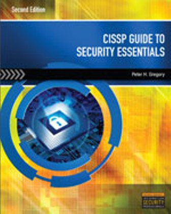 Solution Manual (Downloadable Files) for CISSP Guide to Security Essentials, 2nd Edition, Peter H. Gregory, ISBN-10: 1285060423, ISBN-13: 9781285060422