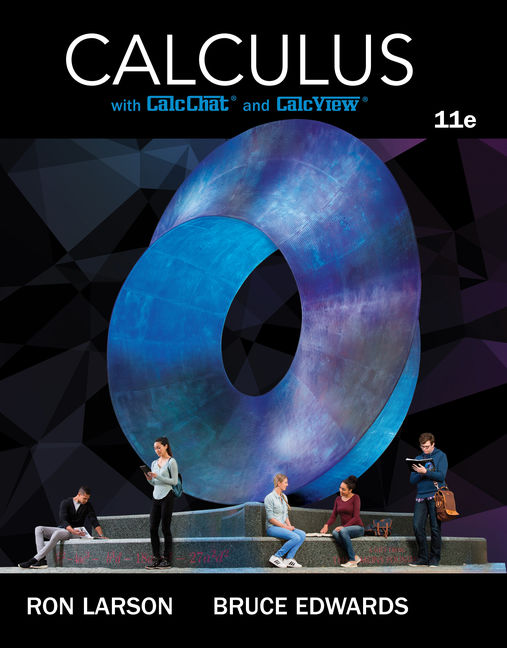 Solution Manual (Downloadable Files) for Calculus, 11th Edition, Ron Larson, Bruce H. Edwards, ISBN-10: 1337275344, ISBN-13: 9781337275347