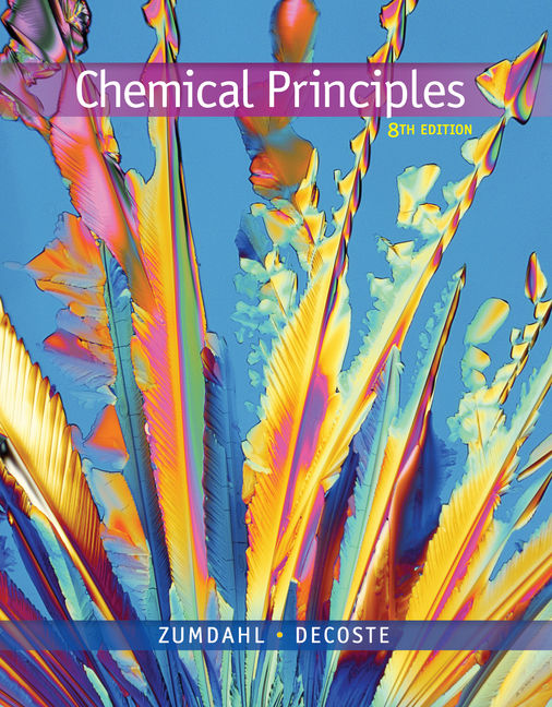 Solution Manual (Downloadable Files) for Chemical Principles, 8th Edition, Steven S. Zumdahl, Donald J. DeCoste, ISBN-10: 1305581989, ISBN-13: 9781305581982